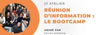 Réunion d'information : Le Bootcamp !