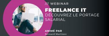 WEBINAR : Devenez FREELANCE et Salarié dans l'IT ?
