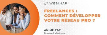 WEBINAR : Freelances, comment développer votre réseau professionnel ?