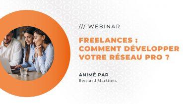 *WEBINAR* Freelances: Comment développer votre réseau professionnel ?