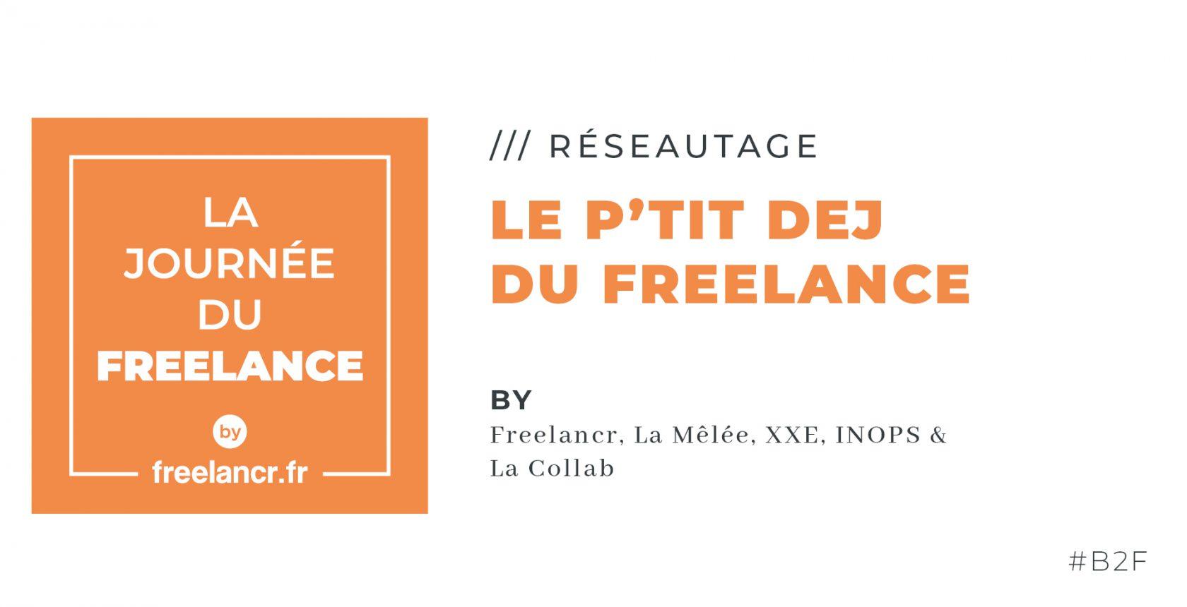 Le p'tit déj du Freelance