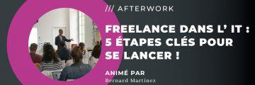 Afterwork Freelance dans l'IT : 5 étapes clés pour se lancer !