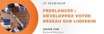 *Webinar* Freelance : développez votre réseau sur Linkedin.